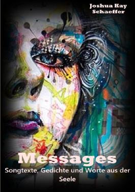 Messages - Songtexte, Gedichte und Worte aus der Seele