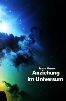 Das Gesetz der Anziehung im Universum