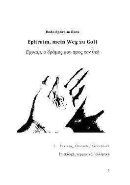 Ephraim, mein Weg zu Gott