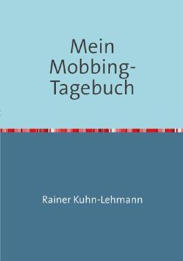 Mein Mobbing-Tagebuch