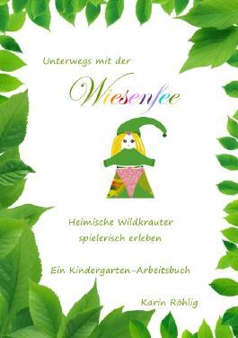 Wald-und-Wiesen-Werkstatt / Unterwegs mit der Wiesenfee