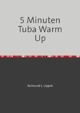5 Minuten Warm Up für Kontrabasstuba in C