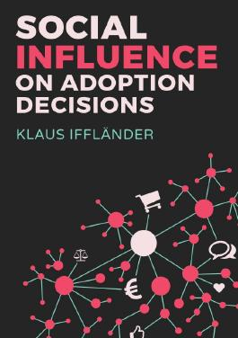 Social Influence on Adoption Decisions