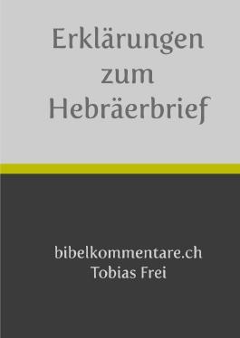 Erklärungen zum Hebräerbrief