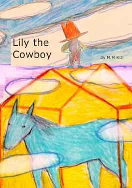 Lily the Cowboy