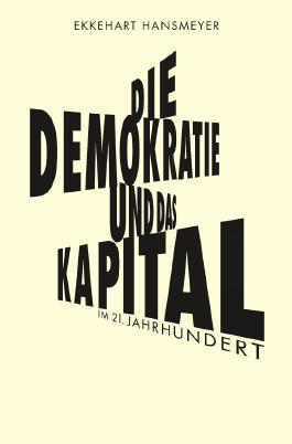 Die Demokratie und das Kapital