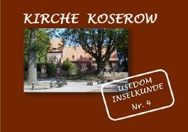 Usedom Inselkunde / Kirche Koserow - Insel Usedom