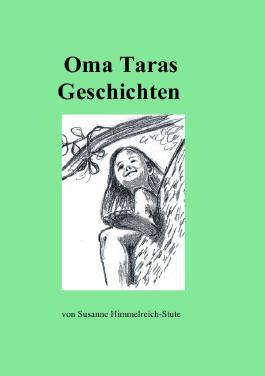 Oma Taras Geschichten