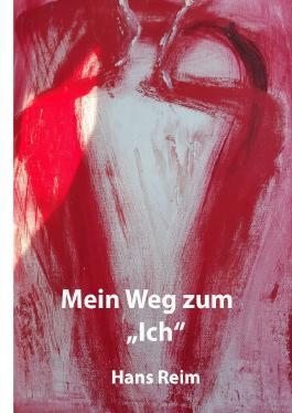 """Mein Weg zum """"Ich"""""""
