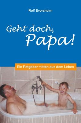 Geht doch, Papa!