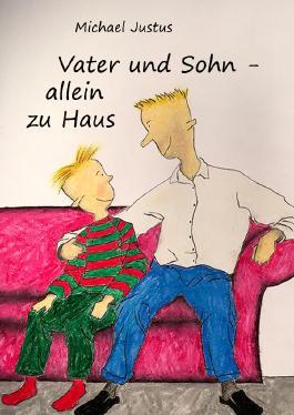 Vater und Sohn - allein zu Haus