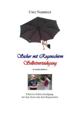 Sicher mit Regenschirm Selbstverteidigung