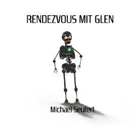 Rendezvous mit Glen