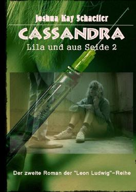 Leon Ludwig / Cassandra