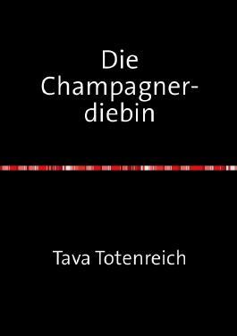 Die Champagnerdiebin