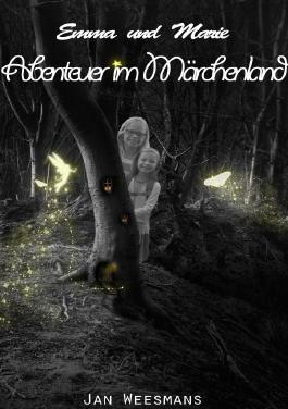 Emma und Marie - Abenteuer im Märchenland