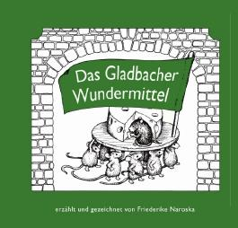 Das Gladbacher Wundermittel