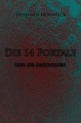 Die 14 Portale / Die 14 Portale und die Argonymen