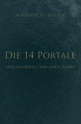 Die 14 Portale / Die 14 Portale und das Rätsel von Noga Turna
