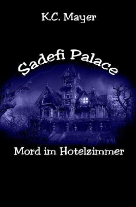 Sadefi Palace Mord im Hotelzimmer