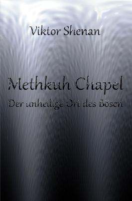 Methkuh Chapel - Der unheilige Ort des Bösen