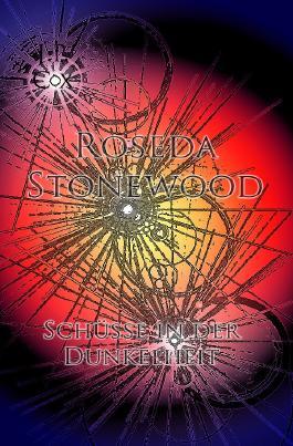 Roseda Stonewood Schüsse in der Dunkelheit