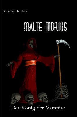 Malte Morius / Malte Morius  der König der Vampire