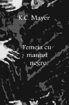 Femeia cu mănuși negre