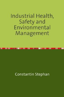 Industrial Health, Safety and Environmental Management