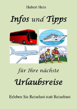 Infos und Tipps für Ihre nächste Urlaubsreise