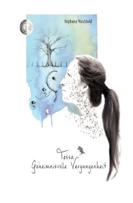 Tessas Geschichte / Tessa