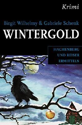 Wintergold: Hachenbergs und Reisers zweiter Fall