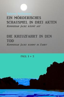 Kurz-Krimis 1-8 / Ein mörderisches Schauspiel in drei Akten, Die Kreuzfahrt in den Tod