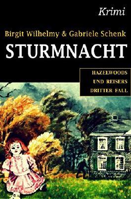 Sturmnacht: Hazelwoods und Reisers dritter Fall