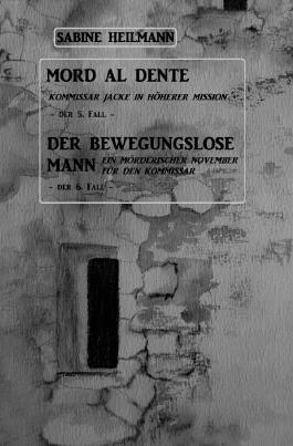 Kurz-Krimis 1-8 / Mord al dente, Der bewegungslose Mann
