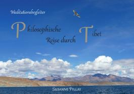Meditationsbegleiter / Philosophische Reise durch Tibet