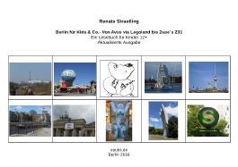 Berlin für Kids & Co.- Von Avus via Legoland bis Zuse`s Z 31