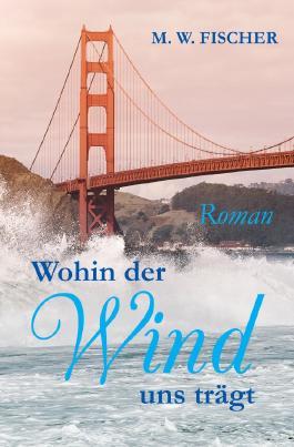 Wohin der Wind uns trägt