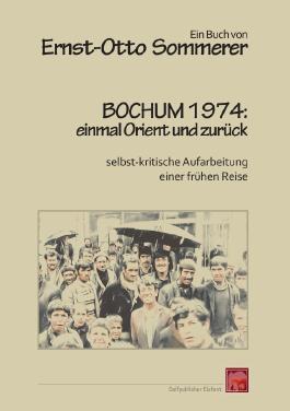 Bochum 1974: einmal Orient und zurück