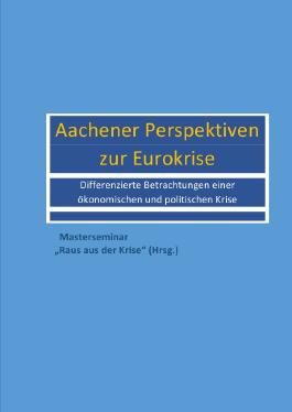Aachener Perspektiven zur Eurokrise