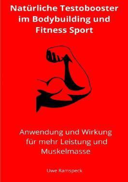 Natürliche Testobooster im Bodybuilding und Fitness Sport