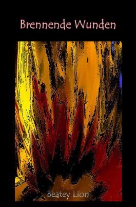 Brennende Wunden