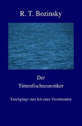 Der Tintenfischneurotiker