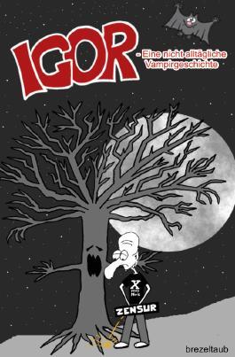 Igor - Eine nicht alltägliche Vampirgeschichte