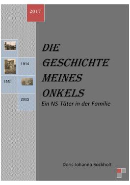 Die Geschichte meines Onkels - Ein NS-Täter in der Familie