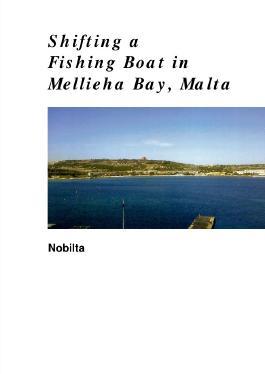 Shifting a Fishing Boat in Mellieha Bay, Malta