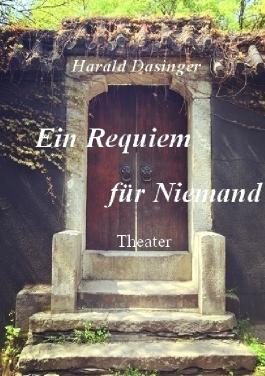 Ein Requiem für Niemand