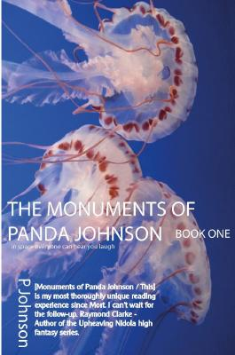 Panda Johnson / The Monuments of Panda Johnson: Book One