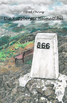 Die Ruppberger Heimatfibel