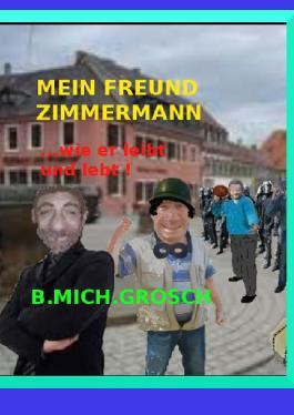 Mein Freund Zimmermann